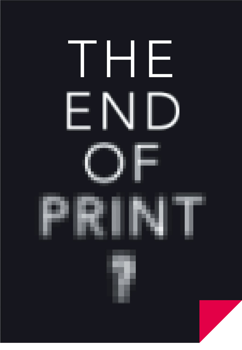 The-End-of-Print-_01